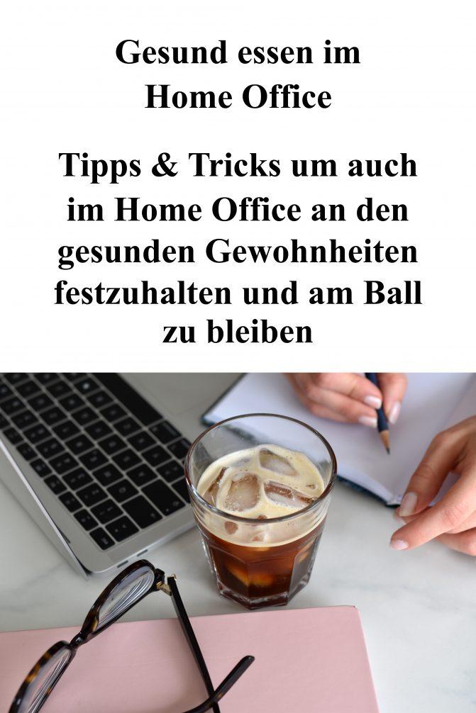 Tipps und Tricks Gesund essen im Home Office